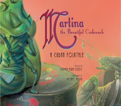 Image for Martina the Beautiful Cockroach: A Cuban Folktale