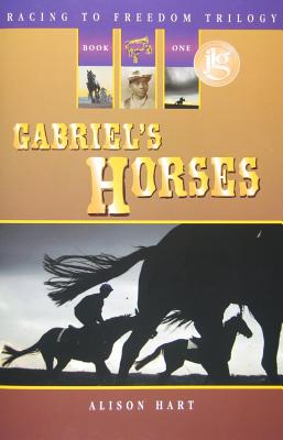 Image for Gabriel's Horses (Racing to Freedom) (Racing to Freedom Trilogy)