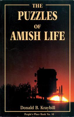 Image for The Puzzles of Amish Life (People's Place Book No. 10)