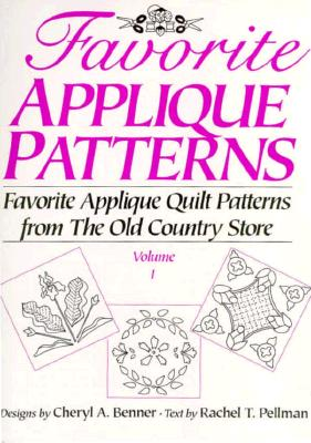 Image for Favorite Applique Patterns: Favorite Applique Quilt Patterns from the Old Country Store (Favorite Applique Patterns from the Old Country Store)