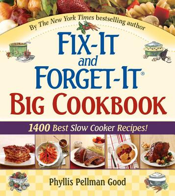 Image for Fix-It and Forget-It Big Cookbook: 1400 Best Slow Cooker Recipes!