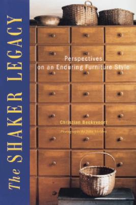 Image for Shaker Legacy: Perspectives on an Enduring Furniture Style