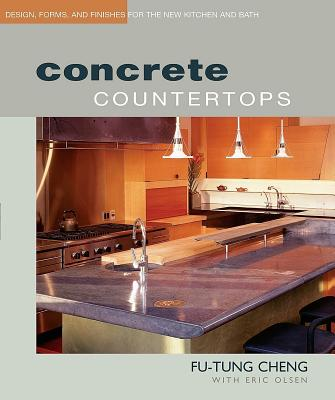 Image for Concrete Countertops: Design, Form, and Finishes for the New Kitchen and Bath