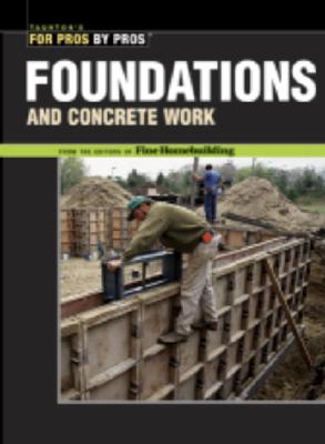 Image for Foundations & Concrete Work (For Pros by Pros)