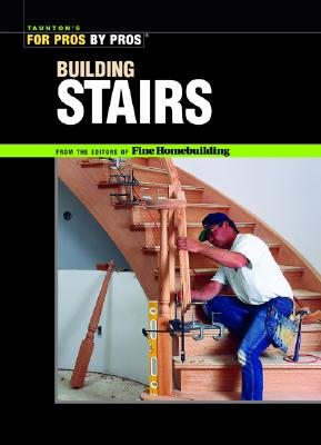 Image for Building Stairs (For Pros by Pros)