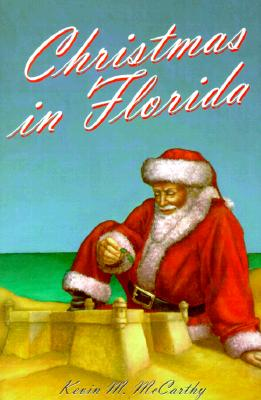 Christmas in Florida, McCarthy, Kevin M