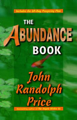 Abundance Book, JOHN RANDOLPH PRICE
