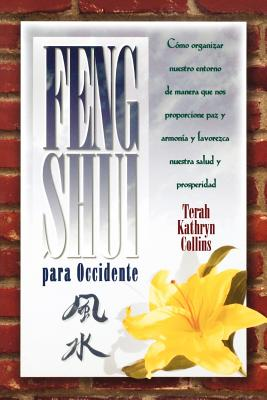 Feng Shui Para Occidente (Spanish Edition), Collins, Terah Kathryn
