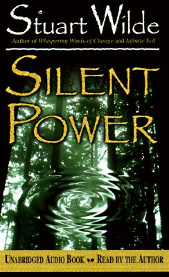 Silent Power, Stuart Wilde