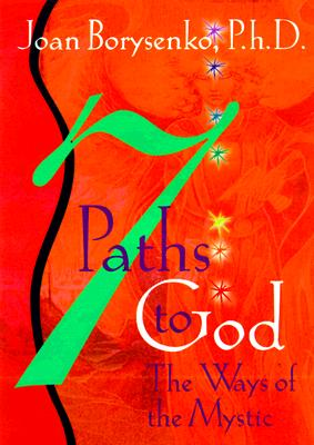 Image for 7 Paths to God: The Ways of the Mystic