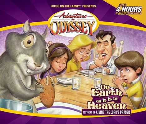 Image for Vol 17 On Earth As It Is In Heaven (Adventures in Odyssey)