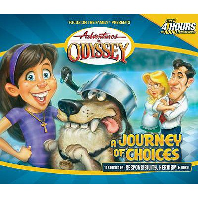 Image for Vol 20 Journey Of Choices Adventures in Odyssey