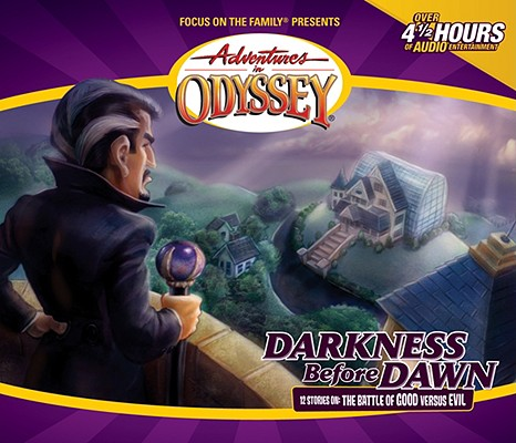 Image for Vol 25 Darkness Before Dawn The Adventures in Odyssey