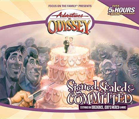 Image for Vol 29 Signed, Sealed & Committed The Adventures in Odyssey