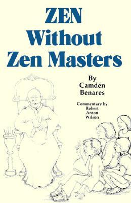 Zen Without Zen Masters, Camden Benares