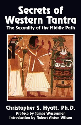 Image for Secrets of Western Tantra: The Sexuality of the Middle Path