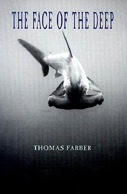 The Face of the Deep, Farber, Thomas