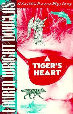 Image for TIGER'S HEART, A CAITLIN REECE MYSTERY