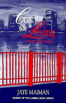 Crazy for Loving (Robin Miller Mystery, Number 2), Maiman, Jaye