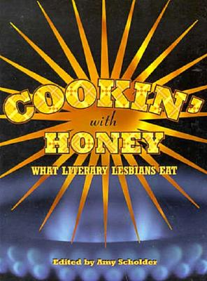 Image for Cookin' With Honey: What Literary Lesbians Eat