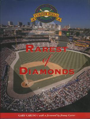 TURNER FIELD : RAREST OF DIAMONDS, GARY CARUSO