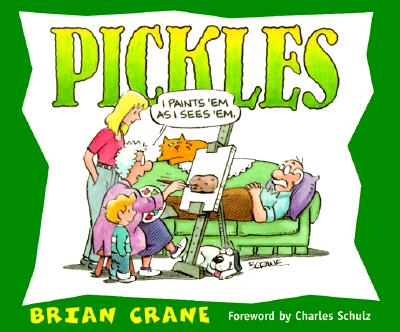 Pickles : A Cartoon Collection, BRIAN CRANE, CHARLES M. SCHULZ