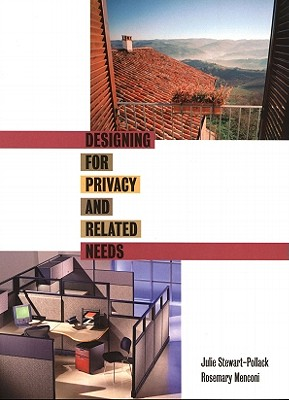 Designing for Privacy and Related Needs, Stewart-Pollack, Julie; Menconi, Rosemary M.