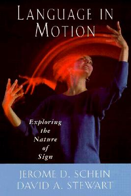 Language in Motion, Schein, Jerome D.; Stewart, David