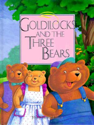 Image for Goldilocks and the Three Bears: Told In Signed English
