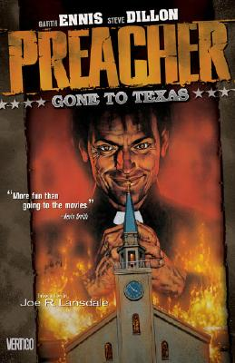 Preacher : Gone to Texas (Preacher Ser.), Ennis, Garth