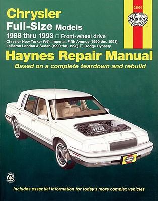 Image for Chrysler full-size FWD & Dodge Dynasty (88-93) & Chrysler Imperial, Fifth Ave, LeBaron Landau & Sedan (90-93) Haynes Repair Manual (Haynes Repair Manuals)
