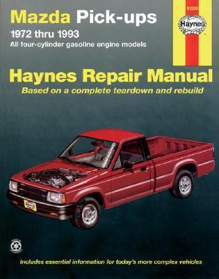 Image for Mazda B1600 Pickups, 1972-1993: All Gasoline Engine Models (Haynes Manuals)