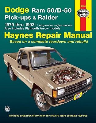 Image for Dodge Ram 50/D50: Pickups & Raider,  1979 - 1993 (Haynes Automotive Repair Manuals)