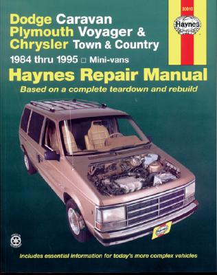 Image for Dodge Caravan, Plymouth Voyager & Chrysler Town & Country (84-95) Haynes Repair Manual
