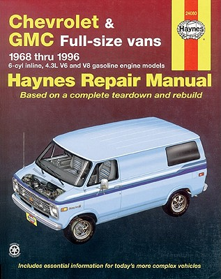 Chevrolet & GMC Full-size vans 1968 thru 1996 (Haynes Repair Manual), John Haynes