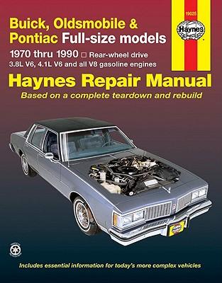 Buick / Olds / Pont. Fullsize (rwd)  '70'90 (Haynes Repair Manuals), Haynes