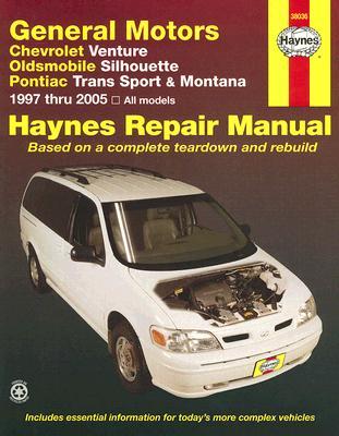 Image for Chevrolet Venture, Oldsmobile Silhouette, Pontiac Trans Sport & Montana (97-05) Haynes Repair Manual (Haynes Repair Manuals)