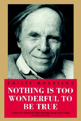 Image for Nothing Is Too Wonderful to Be True (Masters of Modern Physics)