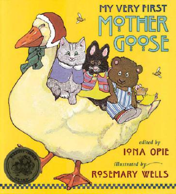 My Very First Mother Goose, Opie, Iona, ed.