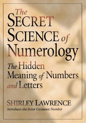 The Secret Science of Numerology, Lawrence, Shirley