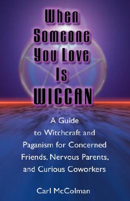 Image for When Someone You Love is Wiccan