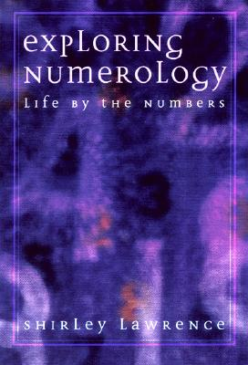 Exploring Numerology (Exploring Series), Lawrence, Shirley