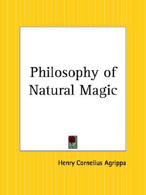 Philosophy of Natural Magic, Agrippa, Henry Cornelius