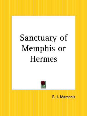 Sanctuary of Memphis or Hermes, E. J. Marconis