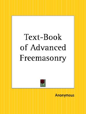 Image for Text-Book of Advanced Freemasonry