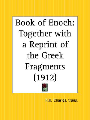 Book of Enoch: Together with a Reprint of the Greek Fragments, Charles, Robert Henry; Charles, R. H.