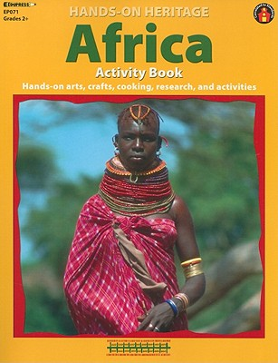 Image for Africa Activity Book: Hands-On Arts, Crafts, Cooking, Research, and Activities (Hands-On Heritage)