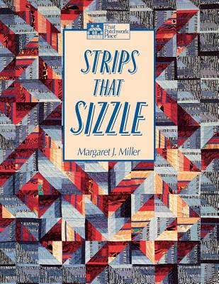Image for Strips That Sizzle (That Patchwork Place)