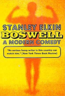 Boswell: A Modern Comedy (American Literature Series), Elkin, Stanley