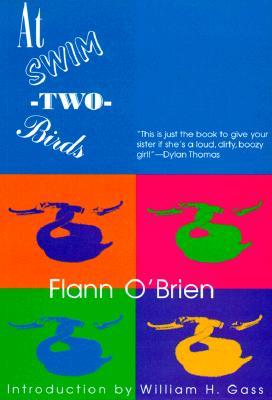 At Swim-Two-Birds, Flann O'Brien
